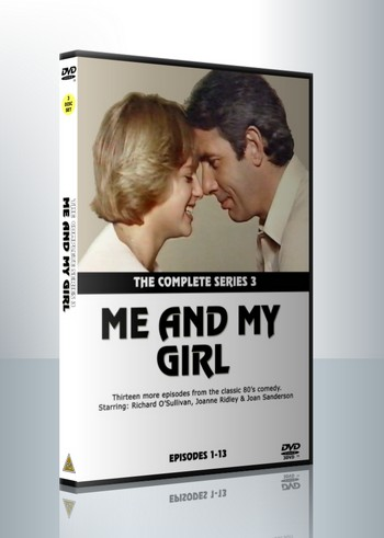 Me And My Girl - Series 3